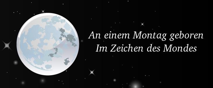 Der Mond - Begleiter für Montagskinder